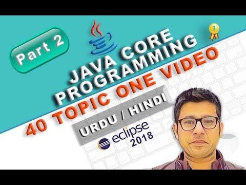Complete Java core programming for Beginners Tutorial 40 Topics in Urdu Hindi Part 2