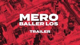 MERO - Baller los (Official Teaser)