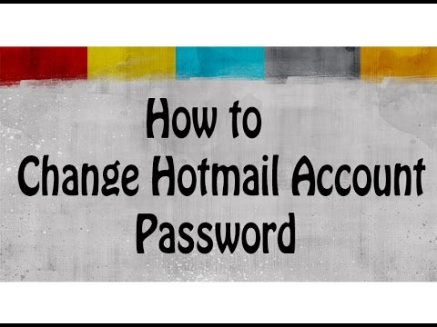 How to Change Hotmail Account Password