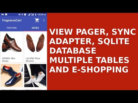 ANDROID VIEW PAGER, SYNC ADAPTER, SQLITE DATABASE AND E-SHOP