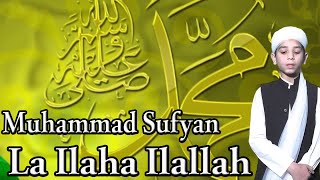 La Ilaha Ilallah | Muhammad Sufyan | Hamad | Hd Video | Dew - Devotional