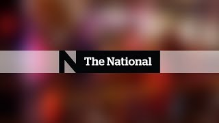 WATCH LIVE: The National for Sunday June 17, 2018