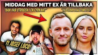 MIDDAG MED MITT EX med JOSEF LOCO *HAN VAR OTROGEN I EN FYRKANT?!*