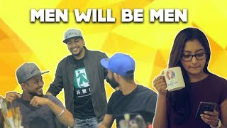BYN : Men Will Be Men Feat. Mad Stuff With Rob