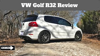 VW Golf R32 Quick Review | The Golf for the True Enthusiast