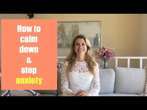How-To calm down, stop anxiety and stress