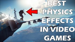 """15 Games That Have """"INSANE"""" Physics Effects"""