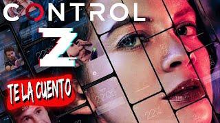 Resumen CONTROL Z - Te la cuento