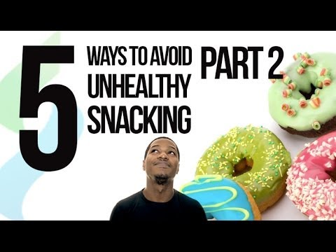 How to avoid eating junk food - part 2