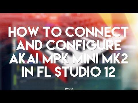 Using Akai MPK Mini w/ FL Studio - Akai Mpk Mini Preset For