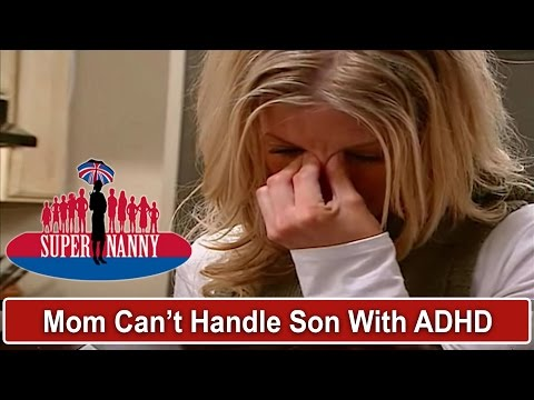 Mom Doesn't Know How To Handle Son With ADHD | Supernanny