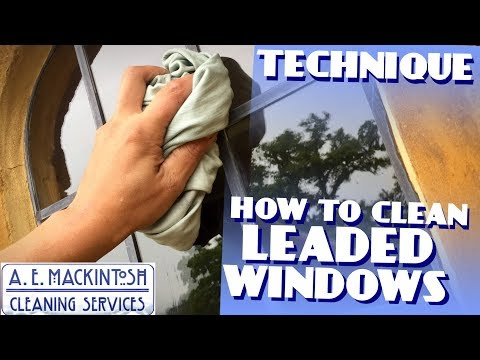 How To Clean Leaded Windows