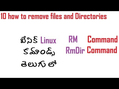 10 how to remove files and directories in linux rm and rmdir commands telugu