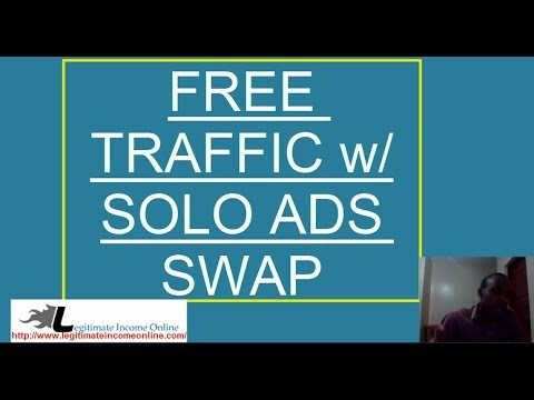 How To Generate Free Traffic Through Solo Ads Swap 2017