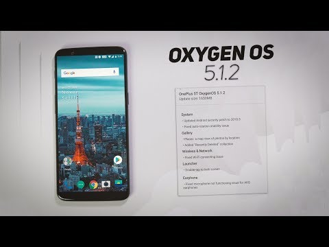 OnePlus 5T : Official Stable Oxygen OS 5.1.2 OTA [Oreo 8.1] | How to + Features/Benchmarks