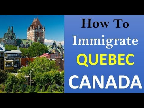 How To Immigrate Canada thru Quebec Immigration 2018 | QSW Program Canada