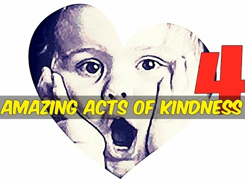 4 Amazing Acts of Kindness That Will Restore Your Faith in People