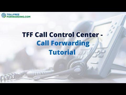 How to Use TFF Call Control Center - Call Forwarding Tutorial | TollfreeForwarding.com