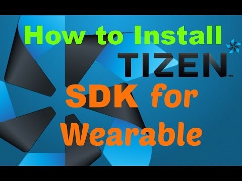 How to install Tizen SDK for wearable Tutorial! Useful to customize you Gear 2!