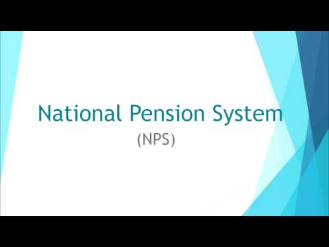 Introduction to the National Pension System (NPS) (Video created in March 2017)