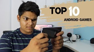 Top 10 AWESOME Games For Android