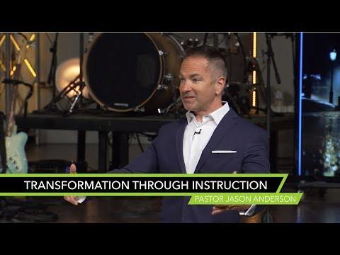 Transformation Through Instruction - Sermon by Pastor Jason Anderson