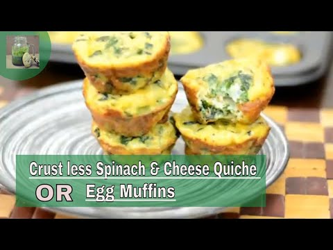 Crust less Spinach and Cheese Quiche    Breakfast Egg Muffins   Back to school lunchbox idea
