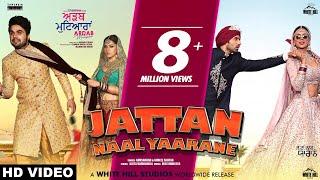 Jattan Naal Yaarane ( Full Song) Gurshabad & Gurlez Akhtar | Sonam Bajwa, Ajay, Ninja, Mehreen