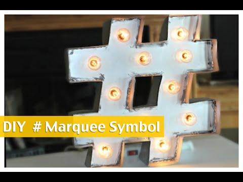 DIY Hashtag Marquee Symbol | ShowMeCute