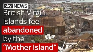 """British Virgin Islands feel abandoned by the """"Mother Island"""""""