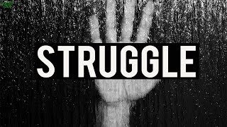 The Wisdom Behind The Struggle (Powerful)