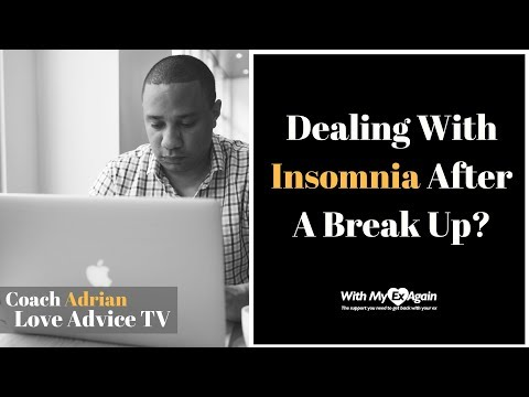 Dealing With Insomnia After a Break Up