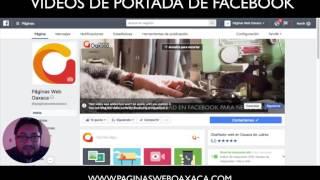 ¿Cómo colocar los videos de portada de facebook? 2017 Actualizado