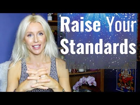 How to RAISE Your STANDARDS