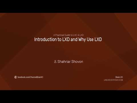 03. Introduction to LXD and Why Use LXD