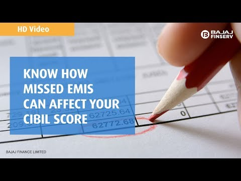 Know How Missed EMIs can Affect your CIBIL Score | Bajaj Finserv