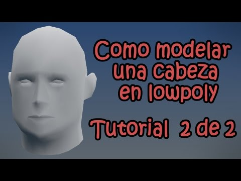 Como modelar una cabeza en lowpoly 2 de 2