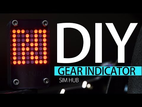 HOW TO MAKE A GEAR INDICATOR DISPLAY w SIM HUB DIY