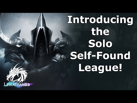 [Diablo 3] Introducing the Solo Self-Found League! | Starting With Season 13