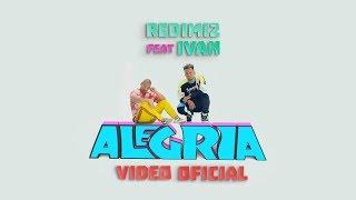 Redimi2 - Alegría (Video Oficial) ft. Ivan