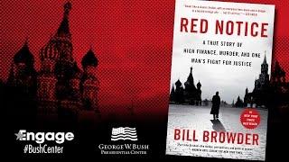 Bill Browder -- Engage at the Bush Center
