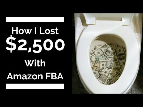 How I Lost $2,500 With Amazon FBA!!!! PRODUCT REVEAL!!
