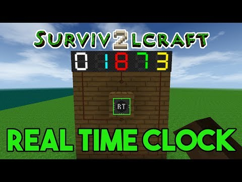 Survivalcraft 2: A Brief Explanation of the Real Time Clock