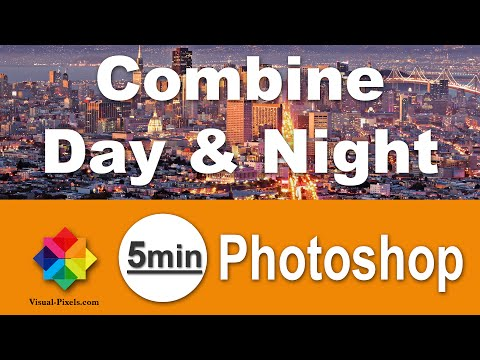 Photoshop Tutorial: How to Combine Day and Night images