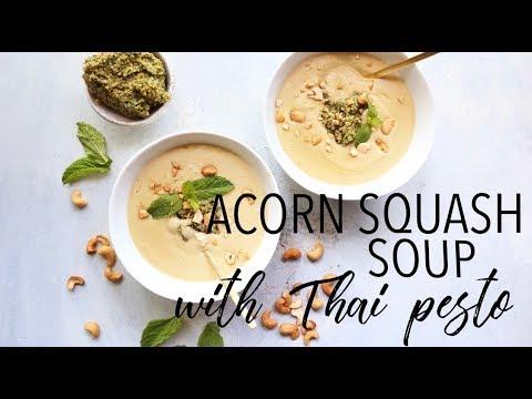 RECIPE// Acorn Squash Soup with Thai Pesto (vegetarian, dairy free + gluten free)