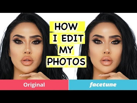 HOW TO EDIT PICTURES USING FACETUNE