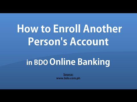 How to Enroll Another Person's Account in BDO Online Banking