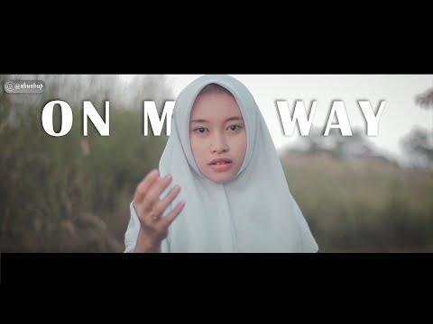 Alan Walker - On My Way Cover (Intan Ft. Raja Langit)