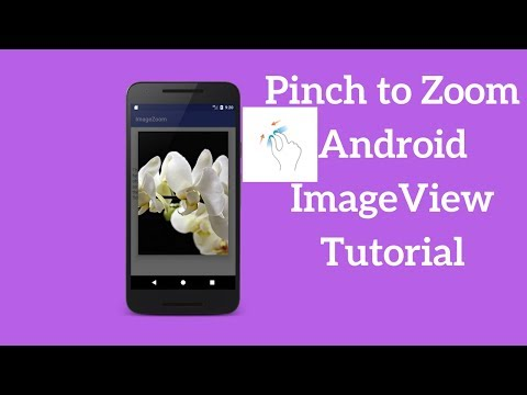 Pinch to Zoom Android ImageView Tutorial (Demo)