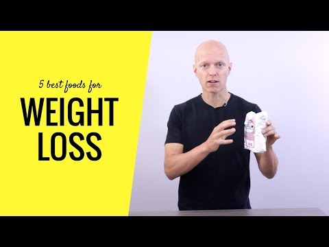 The 5 Best Foods to Eat For Weight Loss